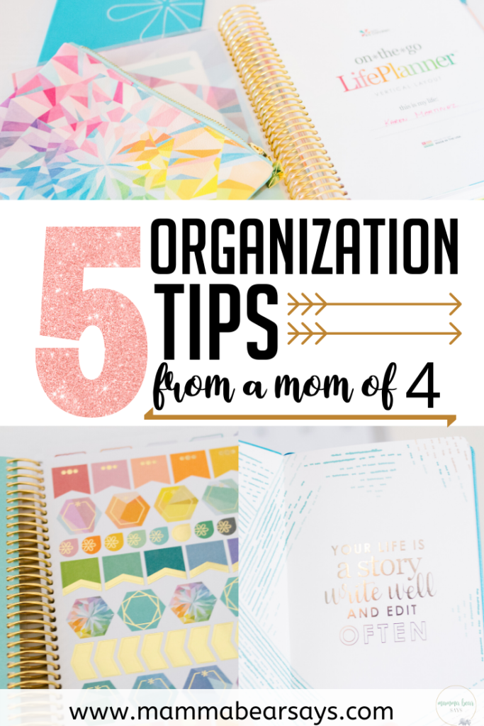 Organization is key as a mom of four. There are so many things I can't forget. With these 5 tips I manage to keep as organized as I can. #organization #stayorganized #plan #planner #organizing #momlife #stayorganized #lifeplanner #planning #plan #momtips #tipsformoms #declutter