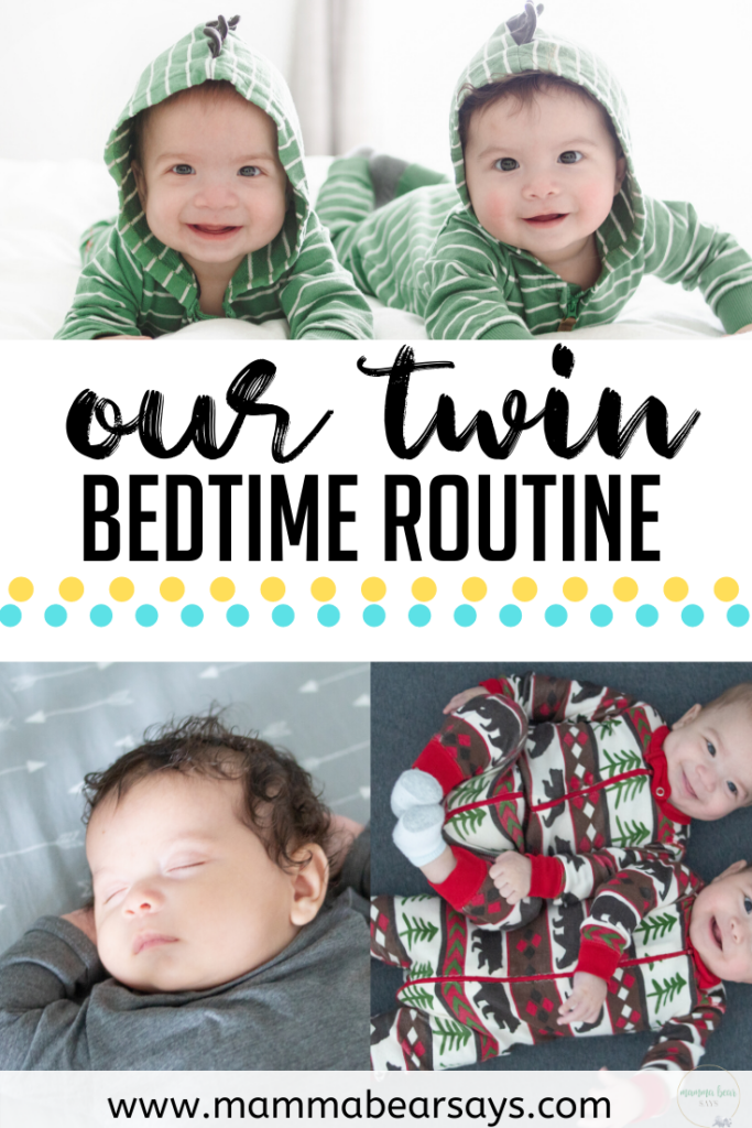 ROUTINE! It is basically how we live our life with twins and 4 kids. Our bedtime routine is key for a good night's sleep for the twins and for us!