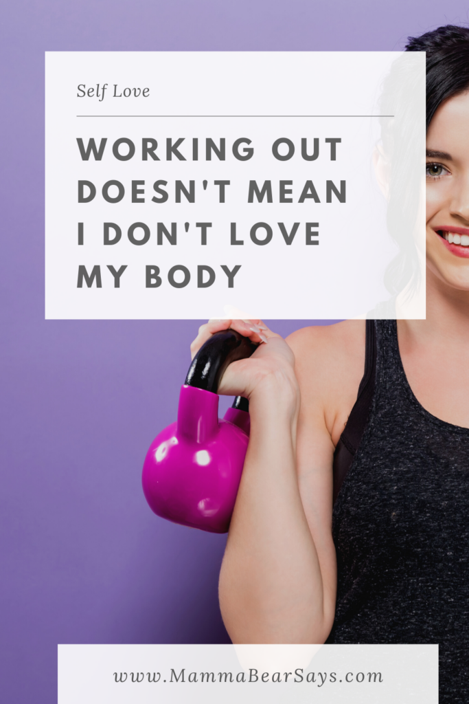 Working out doesn't mean I don't love my body. It doesn't mean I don't love myself. This is for those of us who strive to be healthier FOR OURSELVES  #bodyimage #exercise #mammabearsays #bodylove #selflove #selfcare #workingout #workouts #fitness #fitnessjourney #postpartumfitness #iworkout #letsworkout #positivebodyimage #loveyourself